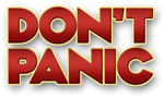 "The words ""Don't Panic"" in large, friendly letters"